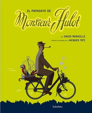 El papagayo de Monsieur Hulot