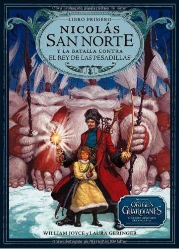 Nicolás San Norte y la batalla contra el rey de las pesadillas y Conejo de Pascua y su ejército en el centro de la Tierra