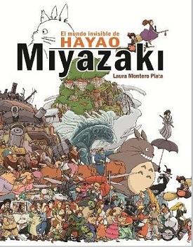 El mundo invisible de Miyazaki