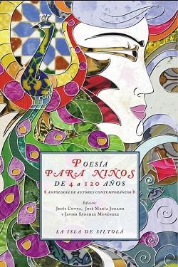 Poesía para niños de 4 a 120 años. Antología de autores contemporáneos