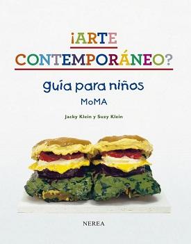 ¿Arte contemporáneo? Guía para niños MOMA