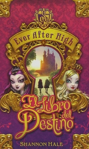 Ever After High (1): El libro del destino