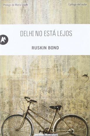 Delhi no está lejos