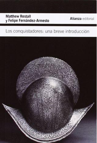 Los conquistadores: una breve introducción