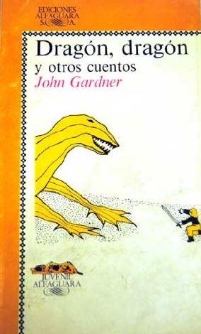 Dragón, dragón y otros cuentos y El rey de los colibríes y otros cuentos