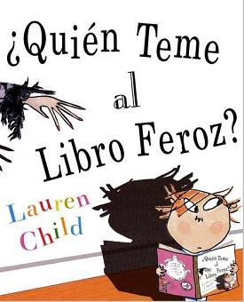 ¿Quién teme al libro feroz?
