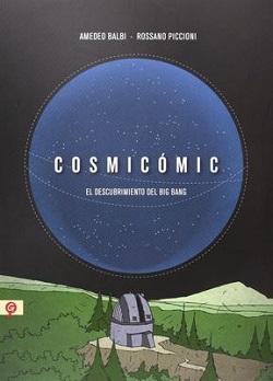 Cosmicómic. El descubrimiento del Big Bang