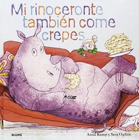 Mi rinoceronte también come crepes
