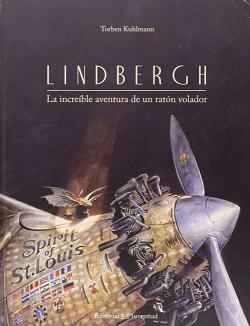 Lindbergh. La increíble aventura de un ratón volador