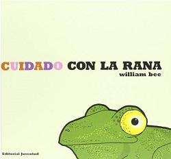 Cuidado con la rana