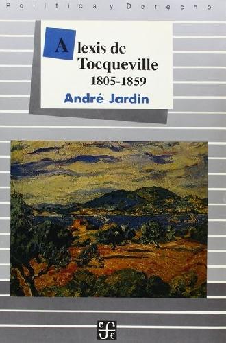 Alexis de Tocqueville 1805-1859