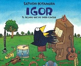 Igor, el pájaro que no sabía cantar