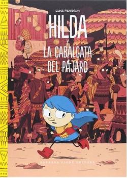 Hilda y la cabalgata del pájaro y Hilda y el perro negro