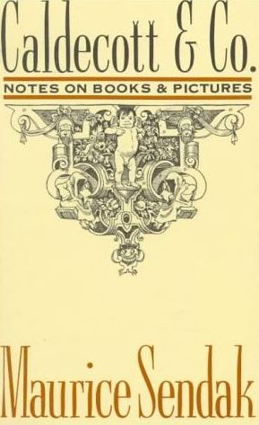 Caldecott & Co. Notes on books & pictures, de Maurice Sendak