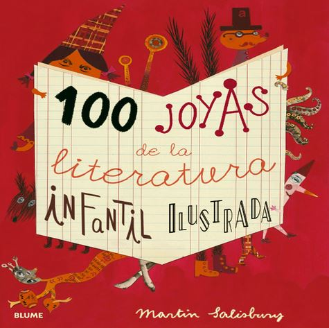 100 joyas de la literatura infantil ilustrada, de Martin Salisbury
