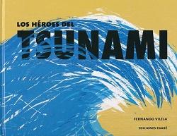Los héroes del Tsunami