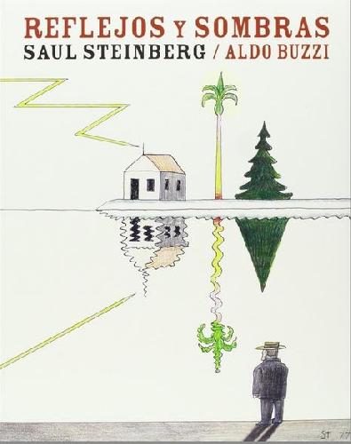 Reflejos y sombras, de Saul Steinberg