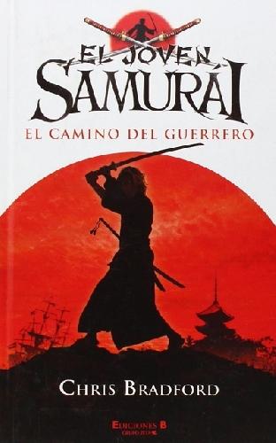 El joven Samurai: El camino del guerrero