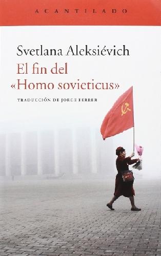 """El fin del """"Homo sovieticus"""" (1)"""