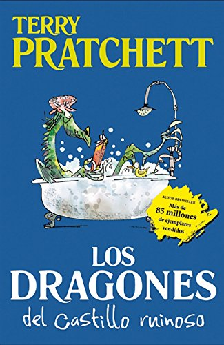 Los dragones del castillo ruinoso y otros cuentos alocados