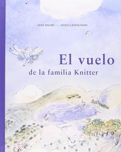 El vuelo de la familia Knitter