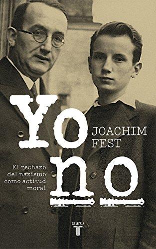 Yo no, memorias de Joachim Fest (1)