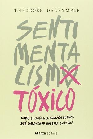 Sentimentalismo tóxico: cómo el culto a la emoción pública está corroyendo nuestra sociedad