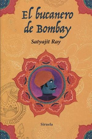El bucanero de Bombay y otros libros de Satyajit Ray