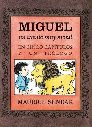 El uno era Juan. Libro de los números y Miguel, un cuento muy moral