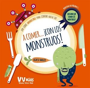 ¡A comer… con los monstruos!