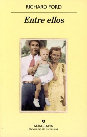 Entre ellos: recuerdos de mis padres