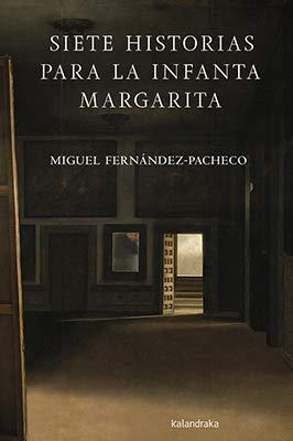 Siete historias para la infanta Margarita