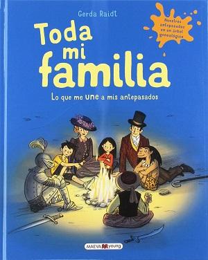 Toda mi familia: lo que me une a mis antepasados