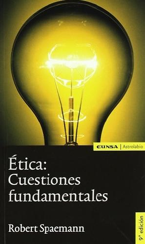 Ética: Cuestiones fundamentales