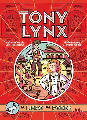 Los diarios de Tony Lynx: El libro del poder