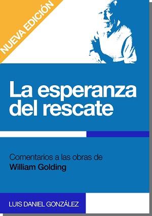 La esperanza del rescate. Comentarios a las obras de William Golding