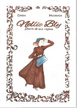 Nelly Bly y Ochenta días: la gran carrera de Elizabeth Bisland y Nelly Bly