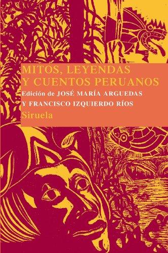 Mitos y leyendas del Nuevo Mundo y Mitos, leyendas y cuentos peruanos