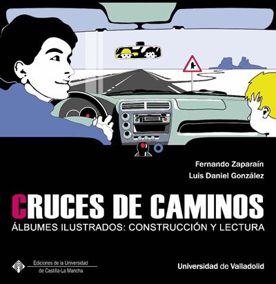 Cruces de caminos. Álbumes ilustrados: construcción y lectura