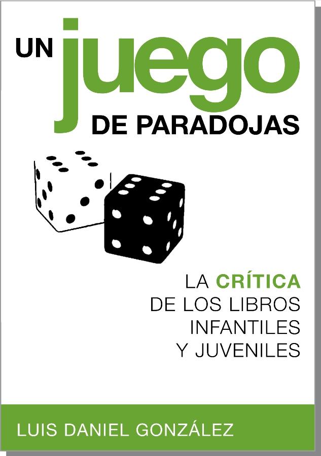 Un juego de paradojas. La crítica de los libros infantiles y juveniles